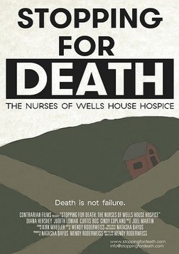 Stopping for Death - The Nurses of Wells Hospice