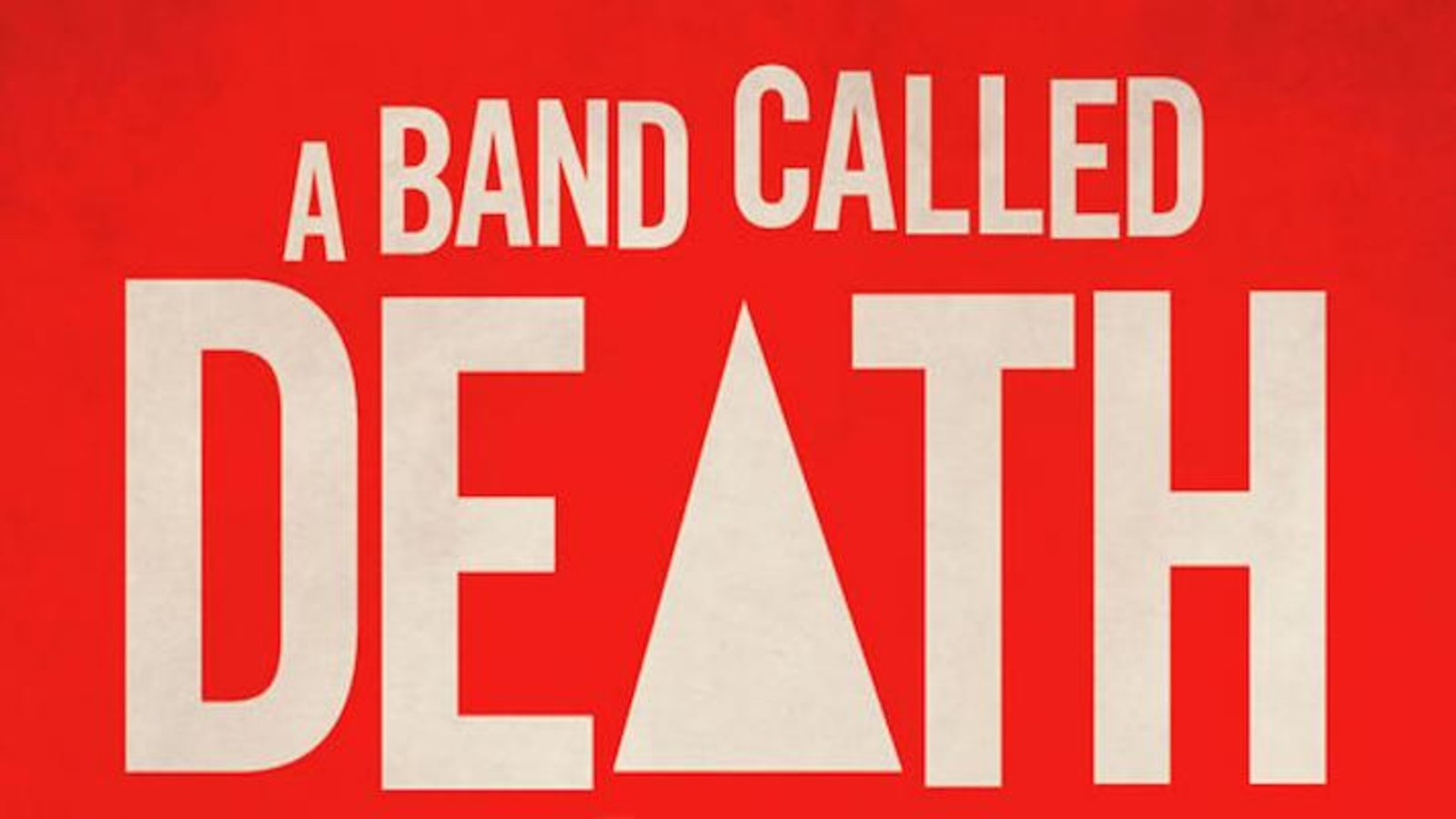 A Band Called Death - A 1970's Punk Trio