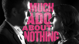 Joss Whedon's Much Ado About Nothing