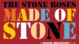 The Stone Roses: Made of Stone - The Journey of a British Rock Band
