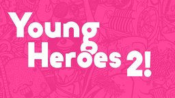Young Heroes 2